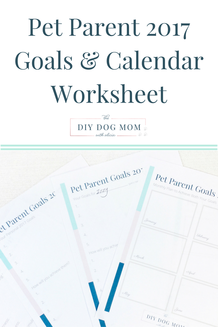 Pet Parent Goal Setting Worksheet 2017